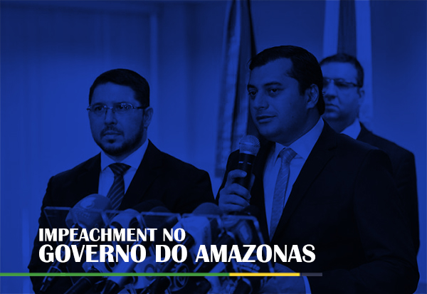 Impeachment no Governo do Amazonas