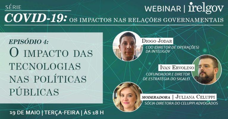 """Radar Governamental participou de Webinar sobre """"O impacto da tecnologia nas políticas públicas"""", promovido pelo IRELGOV"""