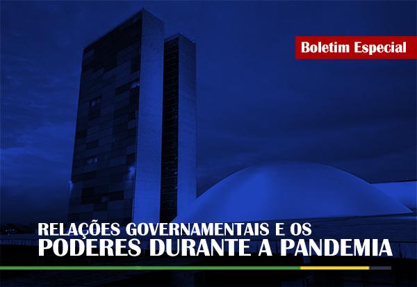 Relações Governamentais e os Poderes durante a Pandemia