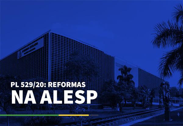 PL 529/20: Reformas tributária e administrativa na ALESP