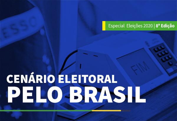 CENÁRIO ELEITORAL PELO BRASIL