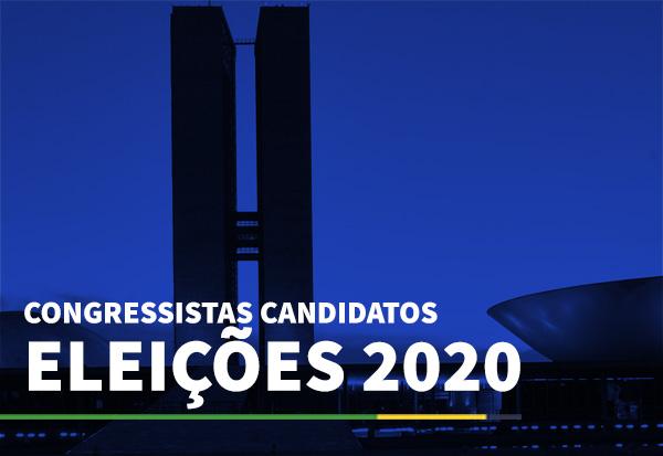 Congressistas candidatos Eleições 2020