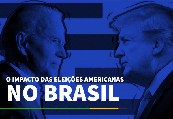 O impacto das eleições americanas no Brasil