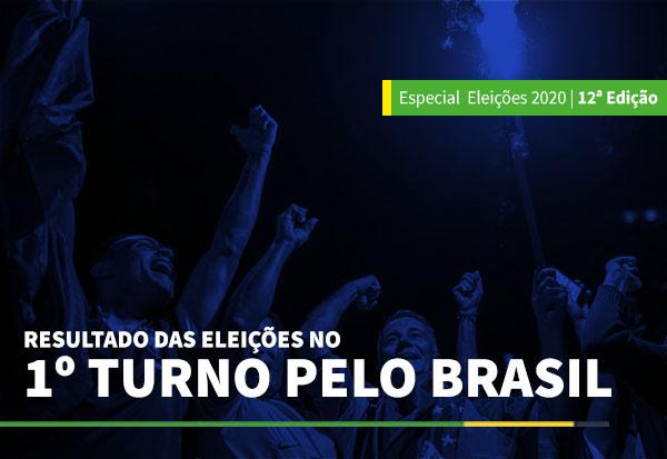 Resultado das Eleições no 1º turno pelo Brasil