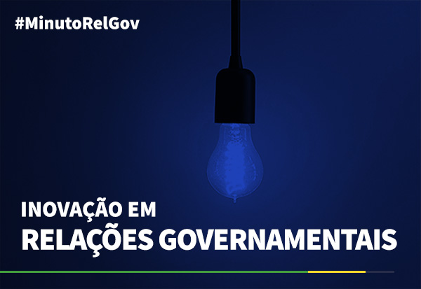 Inovação em Relações Governamentais