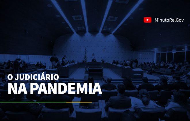 O Judiciário na Pandemia