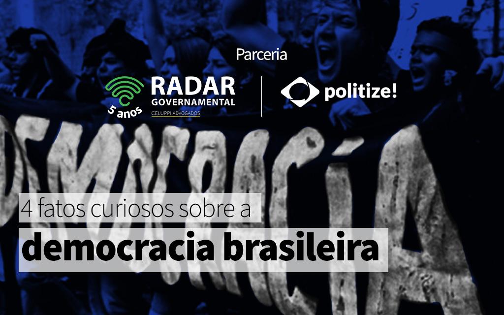 4 fatos curiosos sobre a democracia brasileira