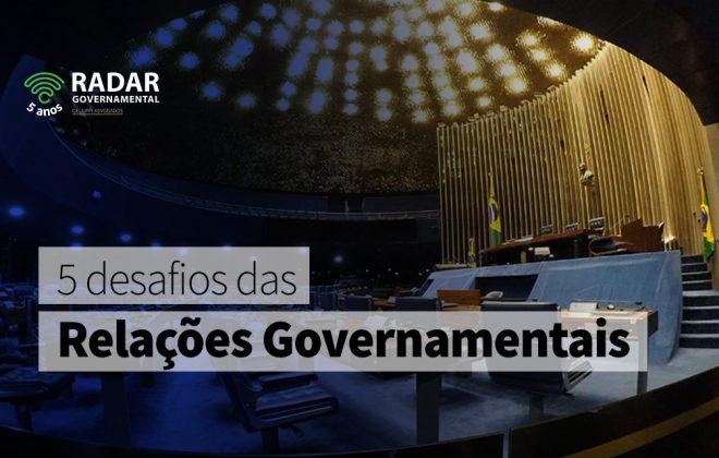 5 DESAFIOS DAS RELAÇÕES GOVERNAMENTAIS - SITE
