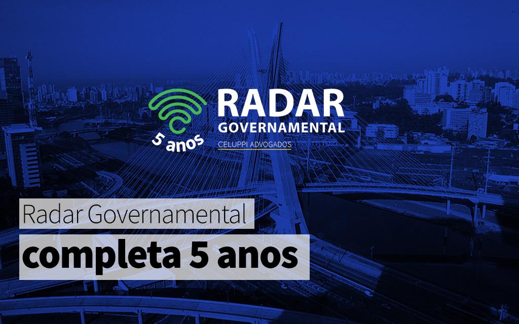 5 anos de Radar Governamental