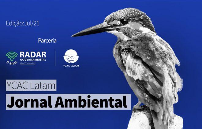 YCAC Latam: Jornal Ambiental Latino (julho 2021)