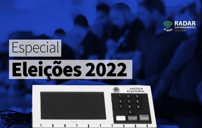 Especial Eleições 2022